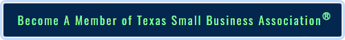 Become a Member of Texas Small Business Association®